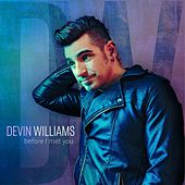 Play & Download Before I Met You by Devin Williams | Napster