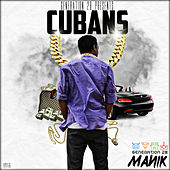 Cubans - Single by Manik