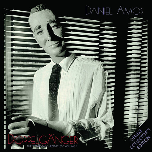 Play & Download Doppelgänger (Deluxe Edition) by Daniel Amos | Napster