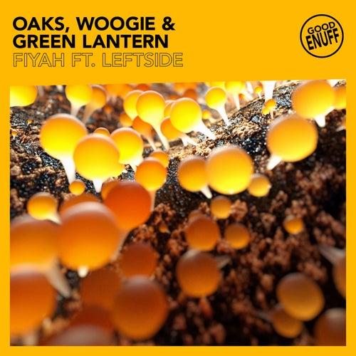 Fiyah (feat. Leftside) de Oaks