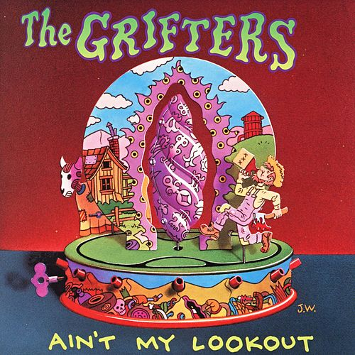 Ain't My Lookout by The Grifters