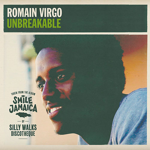 Play & Download Unbreakable by Romain Virgo | Napster