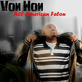 Play & Download All-American Felon by Von Won | Napster