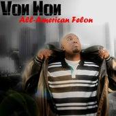 All-American Felon by Von Won