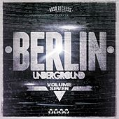 Play & Download Berlin Underground, Vol. 7 by Various Artists | Napster