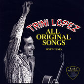 Play & Download Trini Lopez All Original Songs by Trini Lopez | Napster