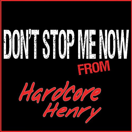 Play & Download Don't Stop Me Now (From