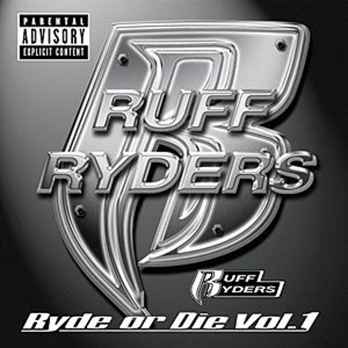 Play & Download Ryde Or Die Volume One by Ruff Ryders | Napster
