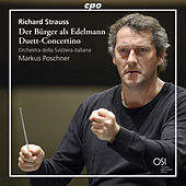 Play & Download Strauss: Der Bürger als Edelmann Suite, Op. 60b, TrV 228c & Duett-Concertino, TrV 293 by Various Artists | Napster