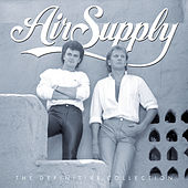 The Definitive Collection by Air Supply