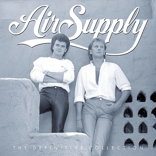 Play & Download The Definitive Collection by Air Supply | Napster