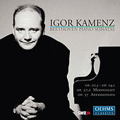Play & Download Beethoven: Piano Sonatas by Igor Kamenz | Napster