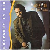 Play & Download Rhapsody in Rio by Marcos Ariel | Napster