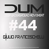 Play & Download DUM44 - Single by Giulio Franceschelli | Napster