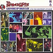 Play & Download Growing Up Smuggler: A Ten Year Anniversary Live by The Smugglers | Napster