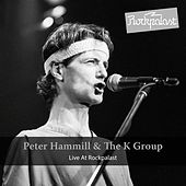 Live at Rockapalst (Live Hamburg 1981) by Peter Hammill