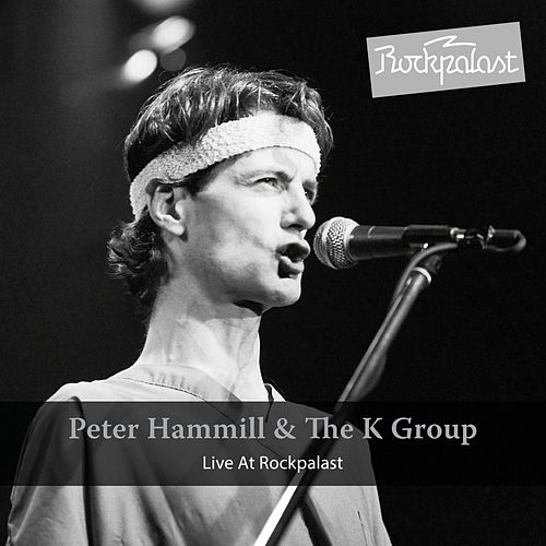 Live at Rockapalst (Live Hamburg 1981) by Peter Hammill