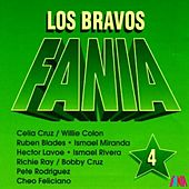 Play & Download Los Bravos Fania (Vol. 4) by Various Artists | Napster