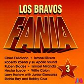 Play & Download Los Bravos Fania (Vol. 3) by Various Artists | Napster