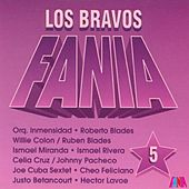 Play & Download Los Bravos Fania (Vol. 5) by Various Artists | Napster