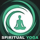 Play & Download Spirytual Yoga – Healing Nature Sounds for Yoga, Mindfulness Meditations, Total Relaxation, Calm Down, Sound Therapy by Sounds of Nature Relaxation | Napster