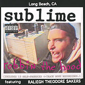 Play & Download Robbin' The Hood by Sublime | Napster