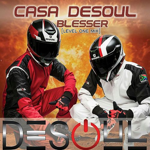 Play & Download Blesser (Level One Mix) [feat. Faki] by Desoul | Napster