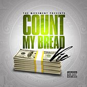 Play & Download Count My Bread by V.I.C. | Napster
