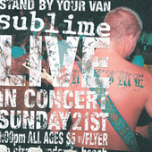 Stand By Your Van - Live! by Sublime