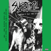 Play & Download Jah Won't Pay The Bills by Sublime | Napster