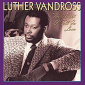 Play & Download The Night I Fell In Love by Luther Vandross | Napster