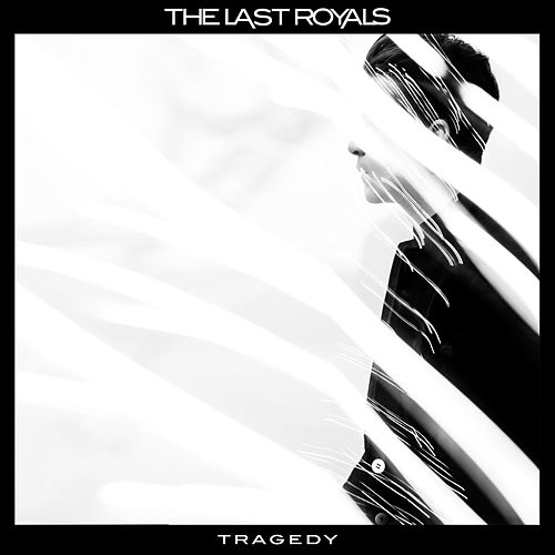 Play & Download Tragedy by The Last Royals | Napster