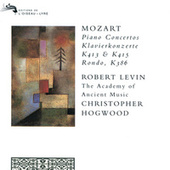Mozart: Piano Concertos Nos. 11 & 13; Rondo in A major by Robert Levin
