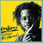 Play & Download Tuskegee Experiments by Don Byron | Napster