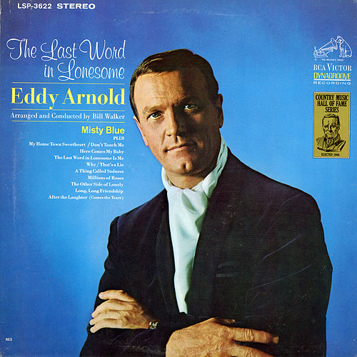 Play & Download The Last Word in Lonesome by Eddy Arnold | Napster