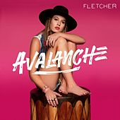 Play & Download Avalanche by Fletcher | Napster