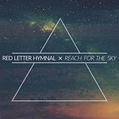 Reach for the Sky by Red Letter Hymnal