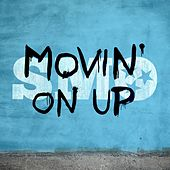 Play & Download Movin' On Up by Big Smo | Napster