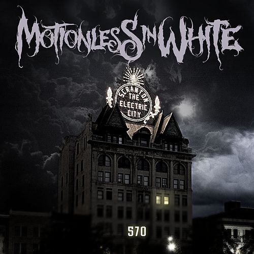 Play & Download 570 by Motionless In White | Napster