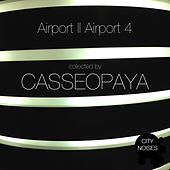 Airport II Airport 4 - A Techno Collection By Casseopaya by Various Artists