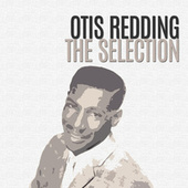 The Selection by Otis Redding