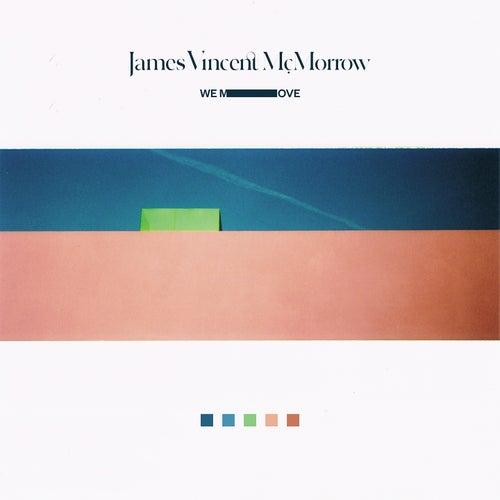 We Move de James Vincent McMorrow