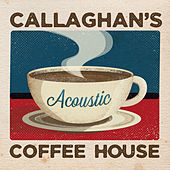 Callaghan's Acoustic Coffee House by Callaghan
