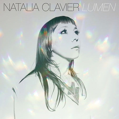 Play & Download Lumen by Natalia Clavier | Napster