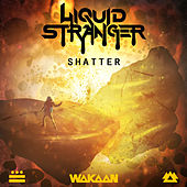 Play & Download Shatter by Liquid Stranger | Napster