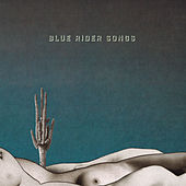 Play & Download Blue Rider Songs by Scott Hirsch | Napster