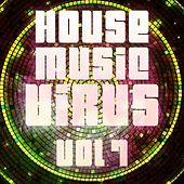 House Music Virus, Vol. 7 - EP by Various Artists