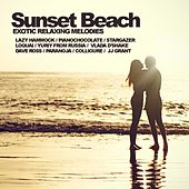 Sunset Beach: Exotic Relaxing Melodies - EP by Various Artists