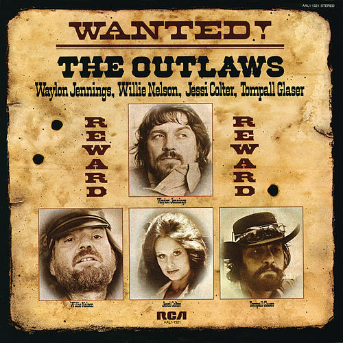 Play & Download Wanted! The Outlaws by Various Artists | Napster