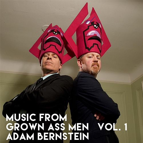 Music from Grown Ass Men Vol. 1 by Adam Bernstein